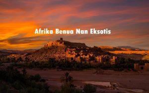 Afrika Benua Nan Eksotis